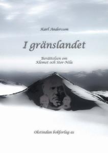 """Boken """"I gränslandet"""" gavs ut 1986, men nu kommer den i nytryck, försedd med en rad illustrationer och kompletterande texter."""