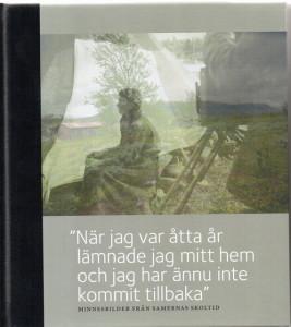 Boken om nomadskolorna är ett led i Svenska kyrkans försoningsprocess gentemot samerna.